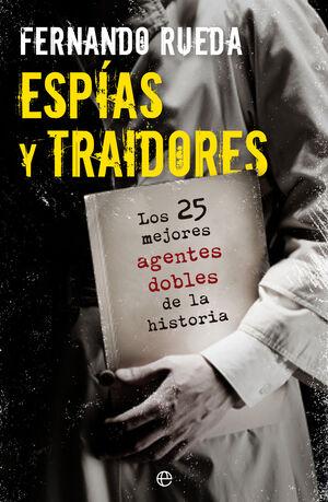 ESPÍAS Y TRAIDORES