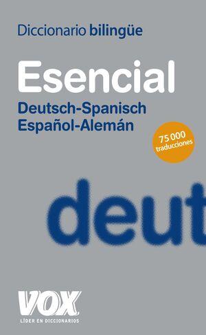 DICCIONARIO ESENCIAL ALEMÁN-ESPAÑOL/DEUTSCH-SPANISCH