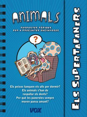 ELS SUPERTAFANERS / ELS ANIMALS