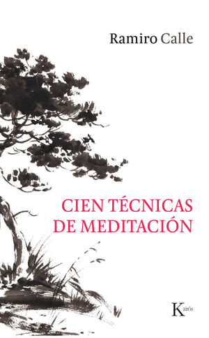CIEN TÉCNICAS DE MEDITACIÓN