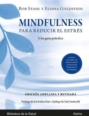 MINDFULNESS PARA REDUCIR EL ESTRÉS ED. AMPLIADA Y REVISADA