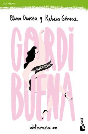 GORDI FUCKING BUENA