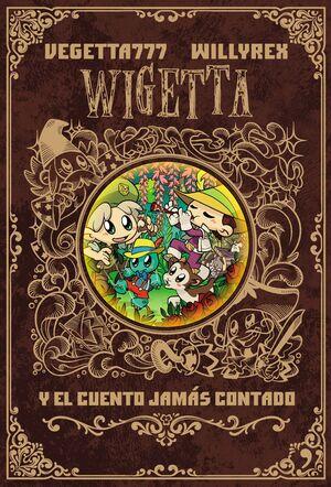 8. WIGETTA Y EL CUENTO JAMÁS CONTADO