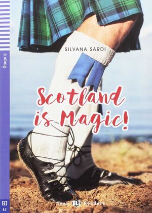 SCOTLAND IS MAGIC