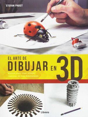 EL ARTE DE DIBUJAR EN 3D