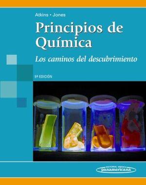 PRINCIPIOS DE QUÍMICA. LOS CAMINOS DEL DESCUBRIMIENTO. 5ª ED.