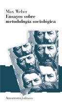 ENSAYOS SOBRE METODOLOGÍA SOCIOLÓGICA