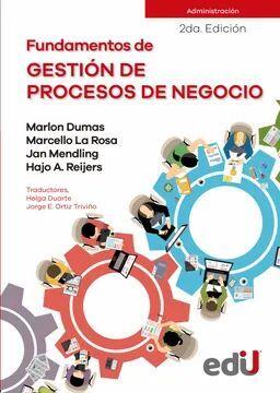 FUNDAMENTOS DE GESTION DE PROCESOS DE NEGOCIO