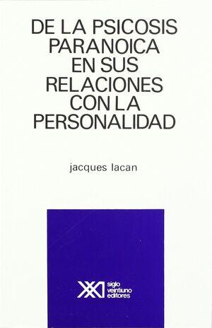 DE LA PSICOSIS PARANOICA Y SUS RELACIONES CON LA PERSONALIDAD