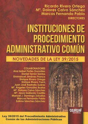 INSTITUCIONES DE PROCEDIMIENTO ADMINISTRATIVO COMÚN 2016