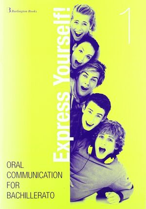 EXPRESS YOURSELF! 1.(+CD)/ORAL COMMUNICATION BACHI