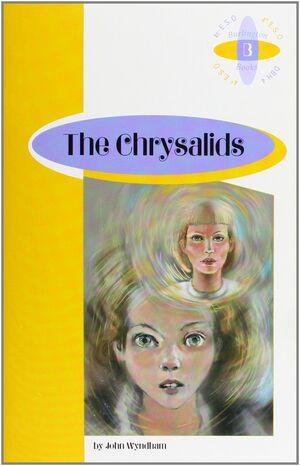CHRYSALIDS,THE  (4 ESO)