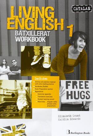 LIVING ENGLISH 1R.BATX WORKBOOK