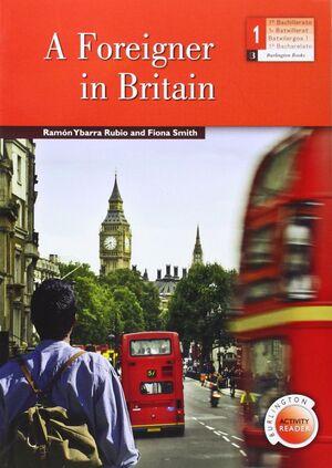 A FOREIGNER IN BRITAIN BACHILLERATO 1