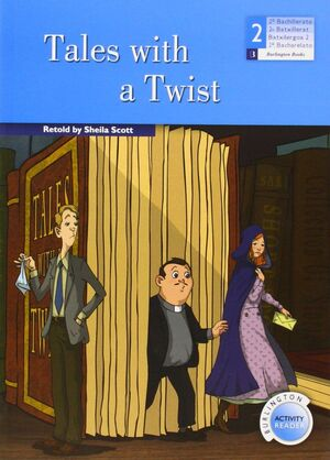 TALES WITH A TWIST -2 BACHILLERATO-