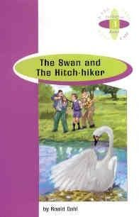 THE SWAN AND THE HITCH - HIKER